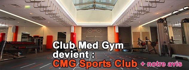 CMG Sports Club Club Med Gym avis